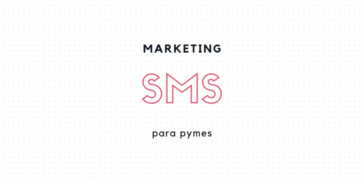 Marketing SMS para pymes